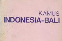 Kamus Translate Bahasa Indonesia ke Bahasa Bali Online