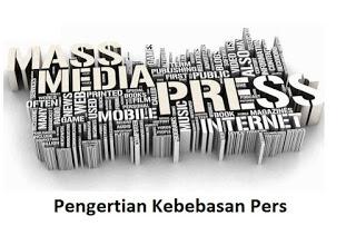 Pengertian Kebebasan Pers dan Dampak Positif – Negatif