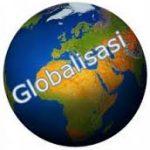 Pengertian Globalisasi dan Dampak Negatif Positif, Penyebab Menurut Para Ahli