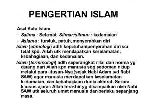 Pengertian Agama Islam Menurut Bahasa Istilah dan Para Ahli