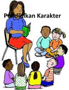 Pengertian Tujuan Manfaat Pendidikan Karakter