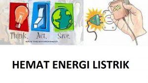 Pengertian Contoh Cara hemat Energi Listrik Gambar Penjelasan