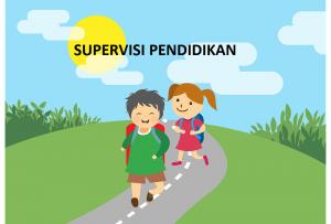 Pengertian Tujuan Fungsi Prinsip Supervisi Pendidikan