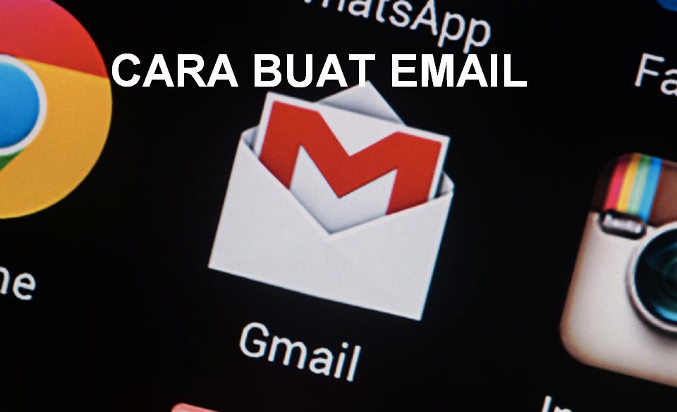 Cara Membuat Email baru serta Pengertian Kegunaan nya