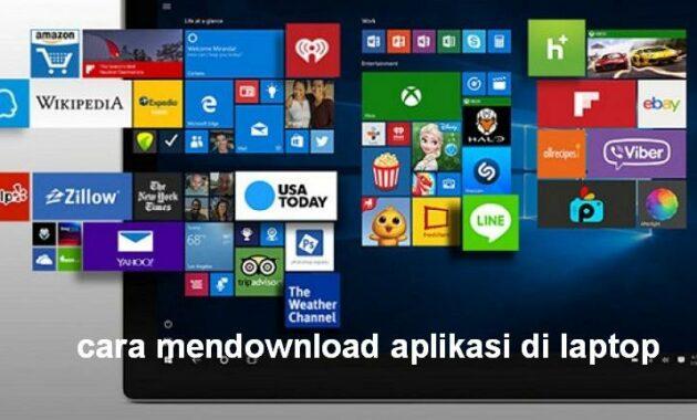 cara mendownload aplikasi di laptop PC