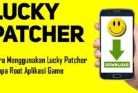 Cara Menggunakan Lucky Patcher Tanpa Root Aplikasi Game