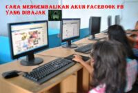 Cara mengembalikan akun Facebook fb yang dibajak